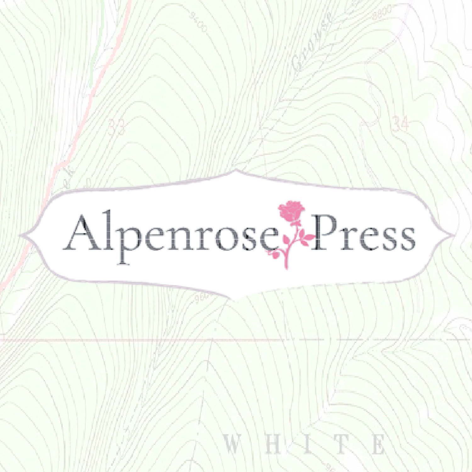 Alpenrose Press